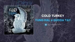 Yung Mal X Gudda Tay - Cold Turkey
